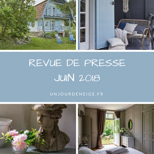 Un Jour de Neige - Revue de presse déco - Juin 2018