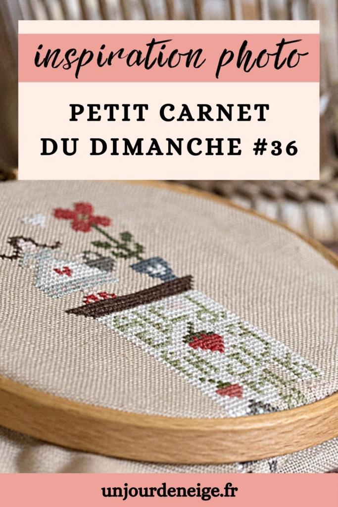 Inspiration photo | Carnet du dimanche #36